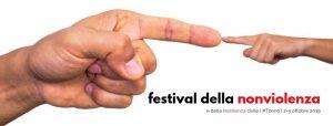Festival della Nonviolenza e della Resistenza Civile - Torino 2019
