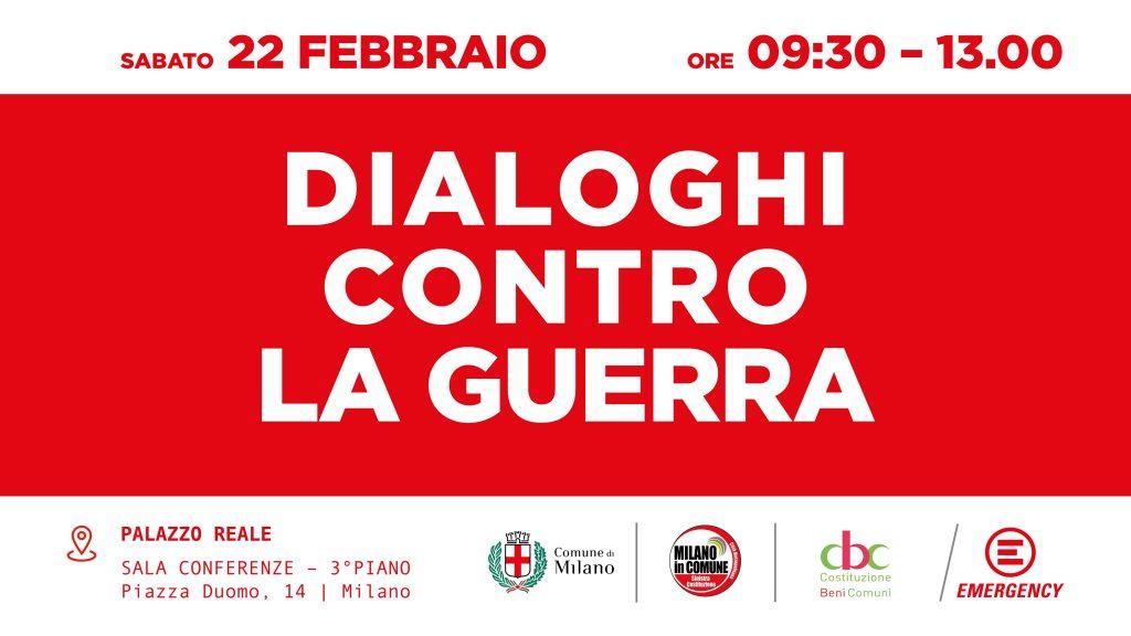 Dialoghi contro la Guerra, a Milano
